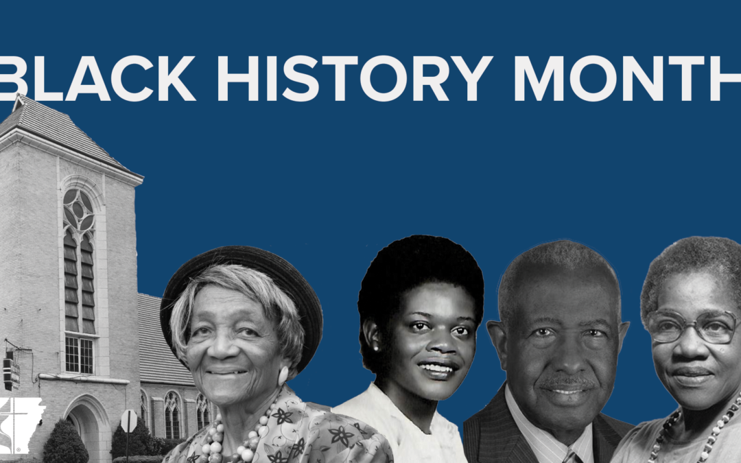 Black History Month and the Arkansas UMCTheressa Hoover