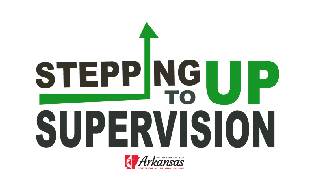 Stepping up to Supervision Provides Valuable Tools for Church Leadership