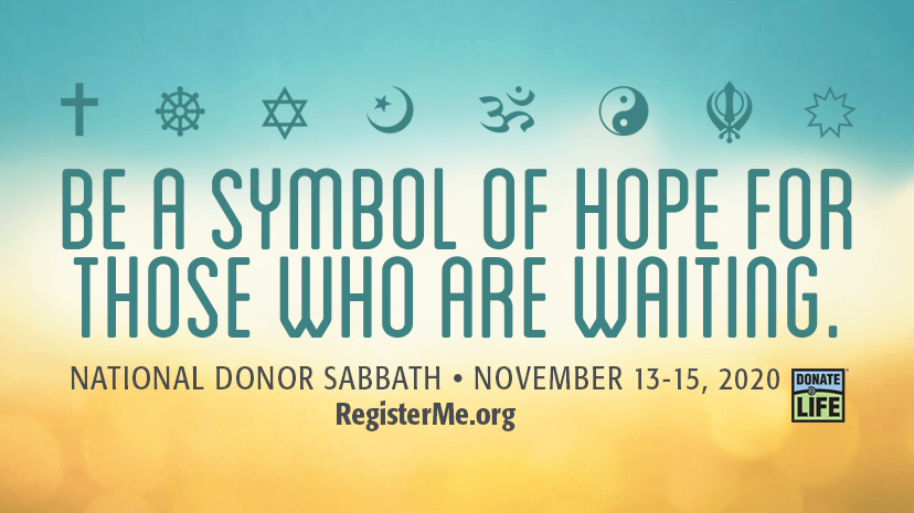 Faith and Donation: The Time is NowNational Donor Sabbath is Nov. 13 - 15